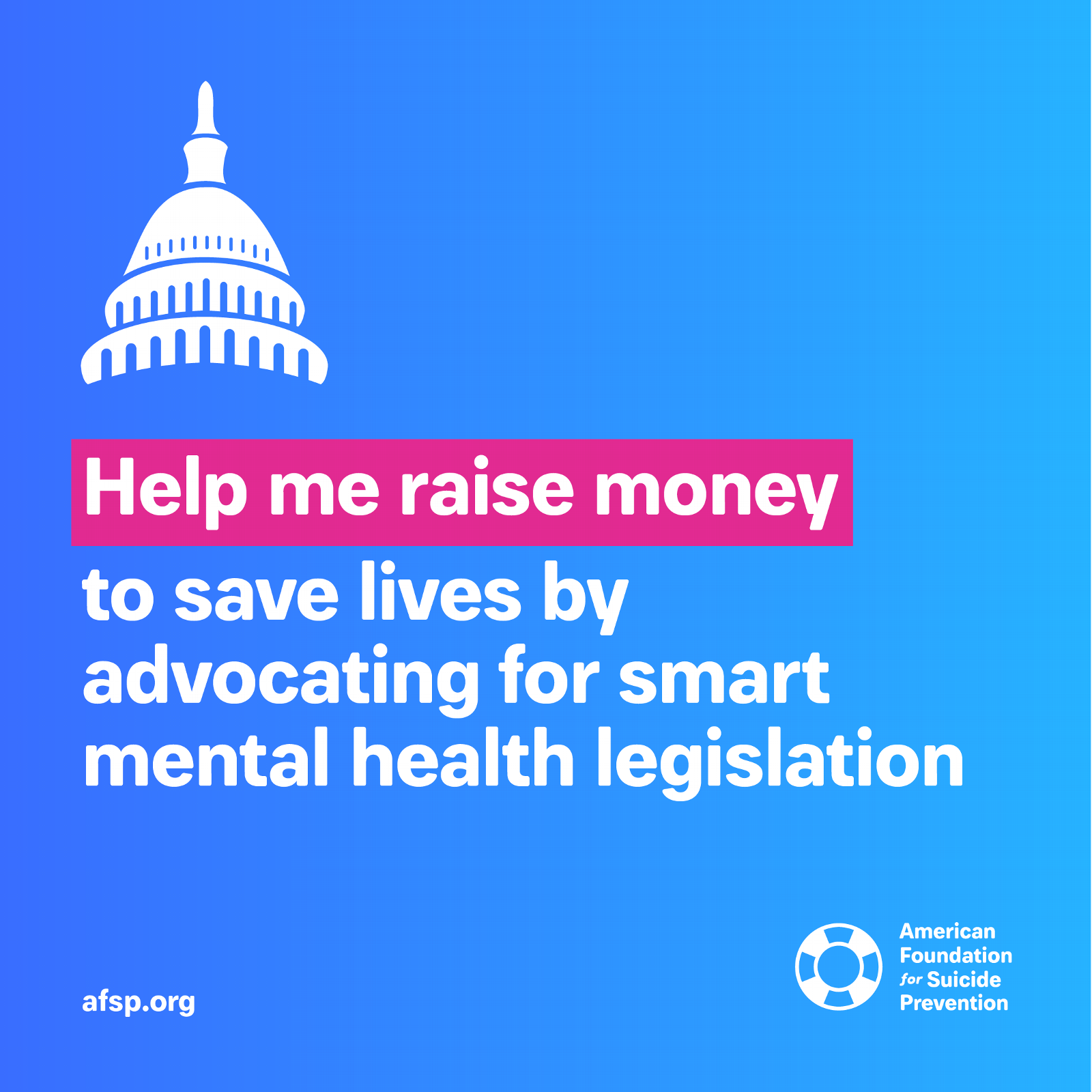 Help me raise money to save lives by advocating for smart mental health legislation