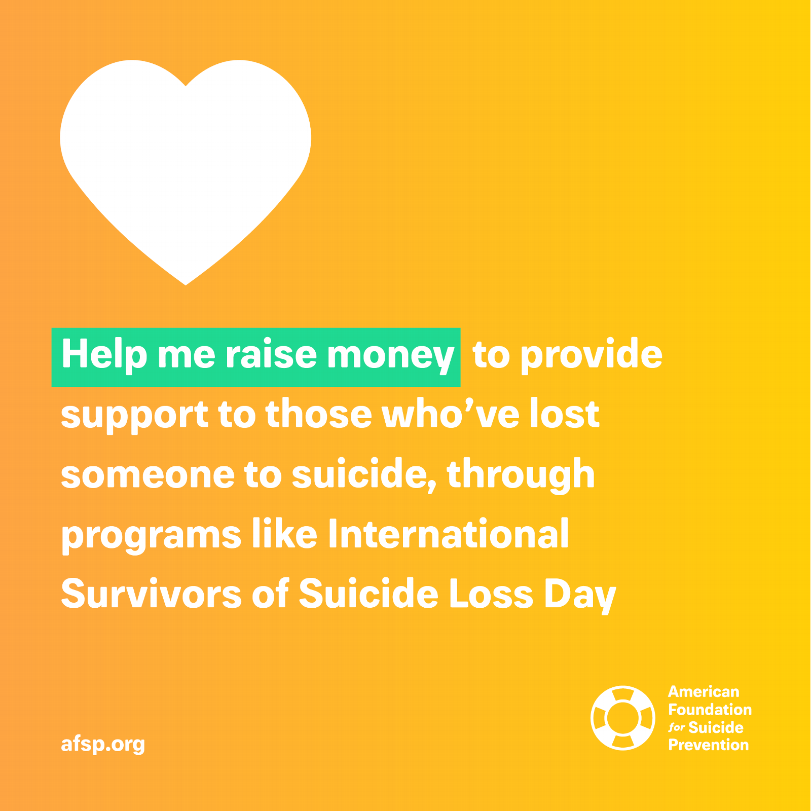 Help me raise money to provide support to those who've lost someone to suicide, through programs like International Survivors of Suicide Loss (ISOSL) Day