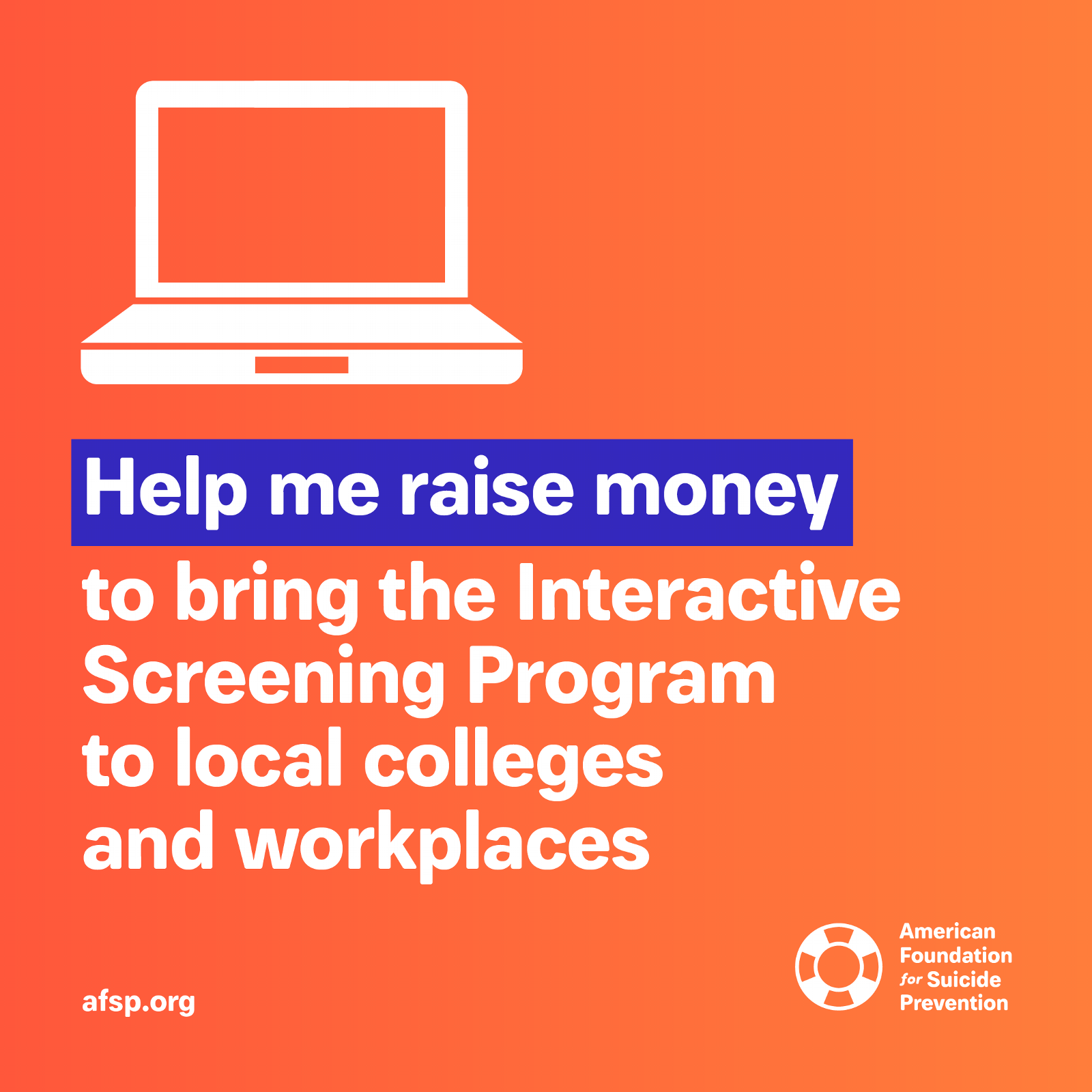 Help me raise money to bring the Interactive Screening Program (ISP) to local colleges and workplaces