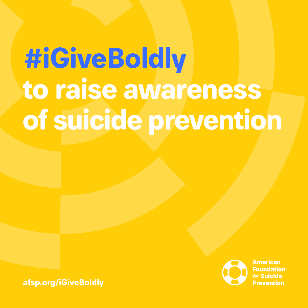 #iGiveBoldly to raise awareness of suicide prevention #GivingTuesday