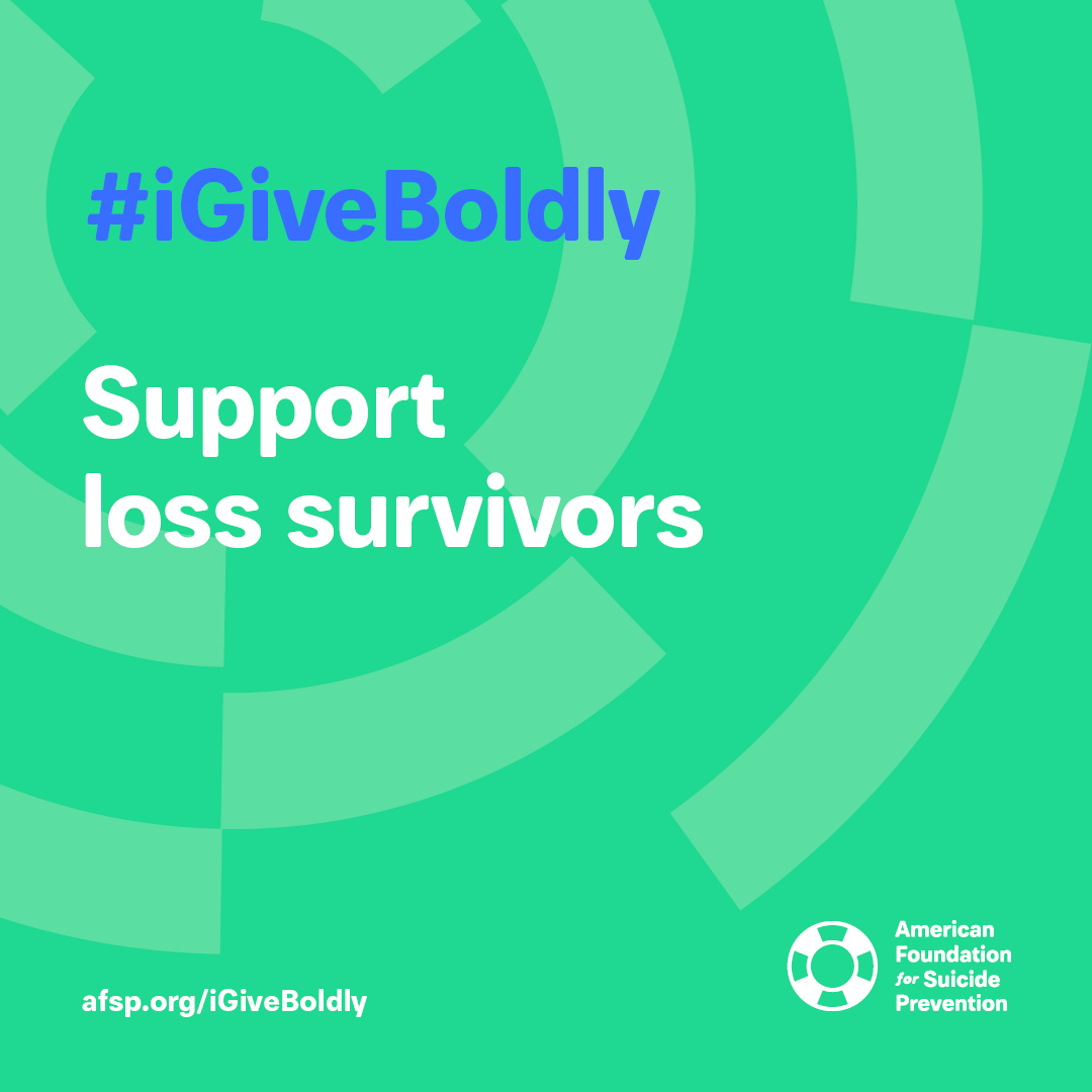 #iGiveBoldly Support loss survivors #GivingTuesday