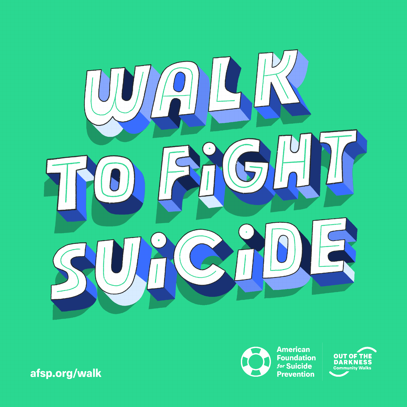 Walk To Fight Suicide - Green Background