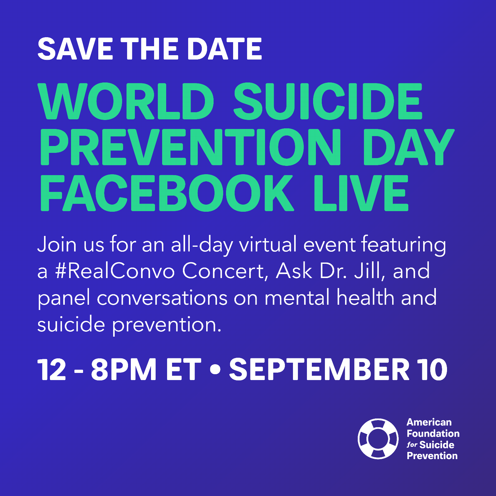 Save The Date - September 10, 2021 - World Suicide Prevention Day Facebook Live Event