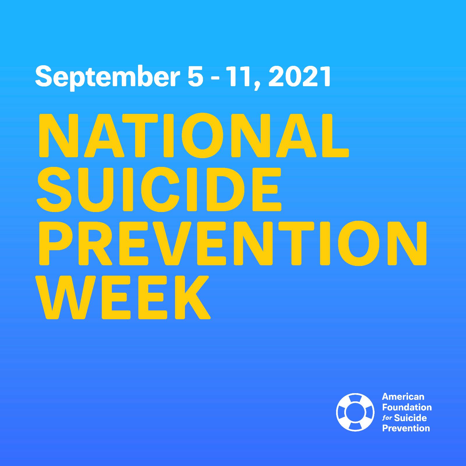September 5-11, 2021 is National Suicide Prevention Week