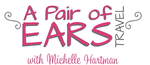 A Pair of Ears Travel with Michelle Hartman