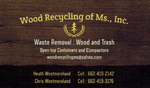 Wood Recycling of MS Inc.