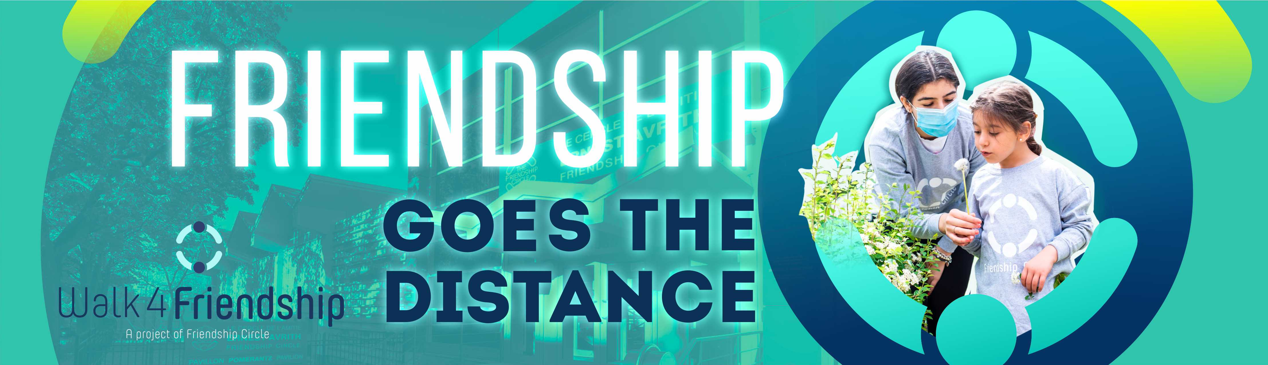 Friendship Goes The Distance - Walk4Friendship