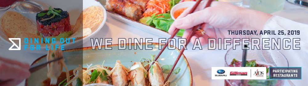 Join us for Dining Out For Life 2019 on Thursday, March 25th!