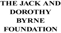 Jack and Dorothy Byrne Foundation
