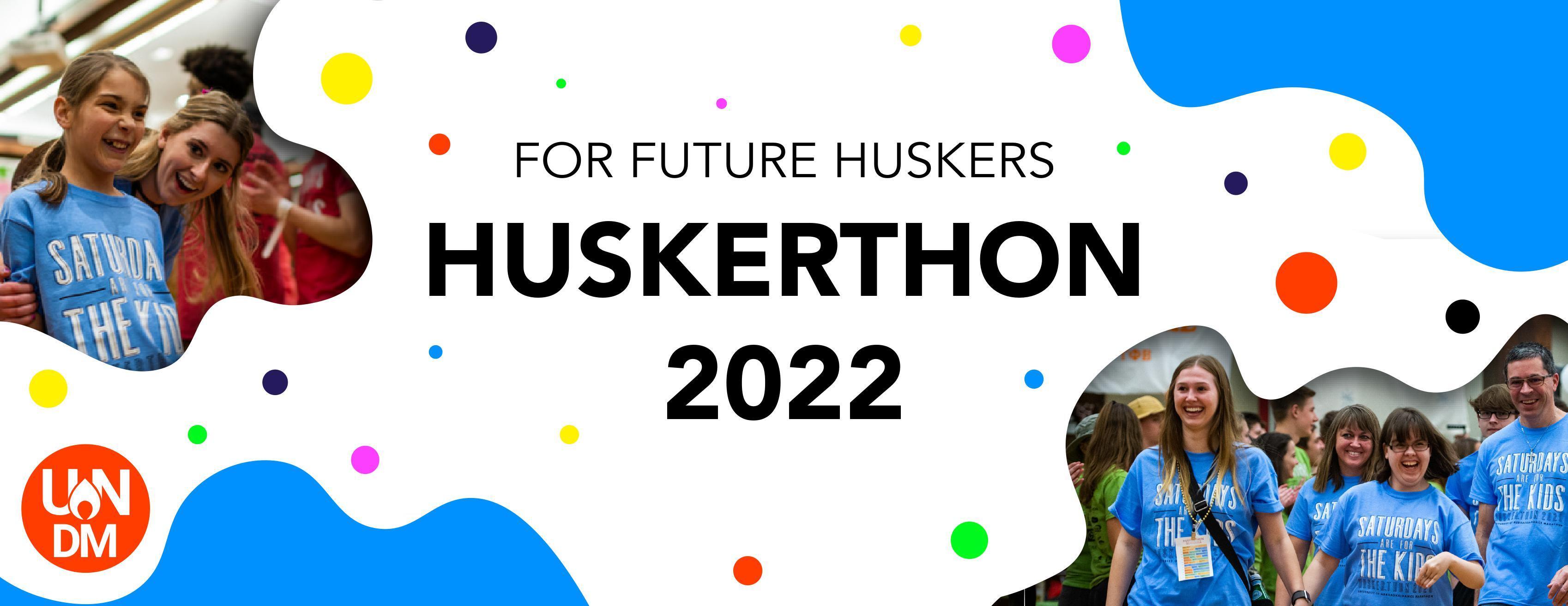 For Future Huskers, HuskerThon 2022