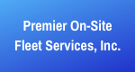 Premier On-Site Fleet Services