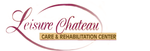 Leisure Chateau Care & Rehabilitation