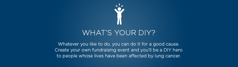 What's your DIY? Whatever you like to do, you can do it for a good cause.