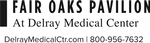 Fair Oaks Pavilion/Delray Medical Ctr