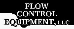 Flow Control  Equipment, LLC