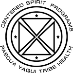 Yaqui Centered Spirit