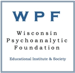 Wisconsin Psychoanalytic Foundation, Institute and Society