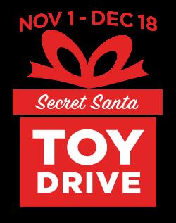 November 1 to December 18 Secret Santa Toy Drive