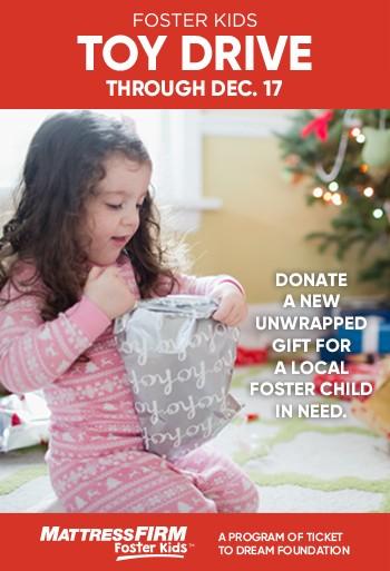 Mattress Firm Foster Kids Toy Drive Through Dec 17
