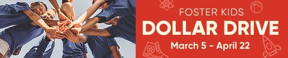 Mattress Firm Foster Kids - Dollar Drive - March 5 through April 22