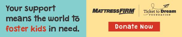Mattress Firm Foster Kids - Donate Now