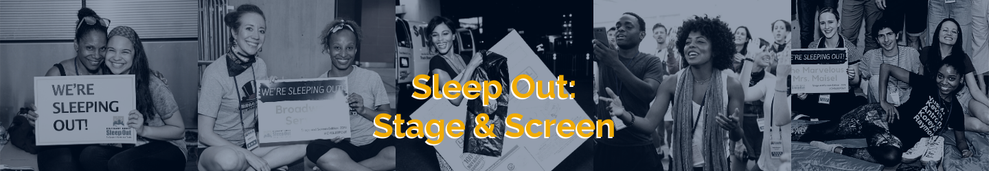 Sleep Out: Stage & Screen