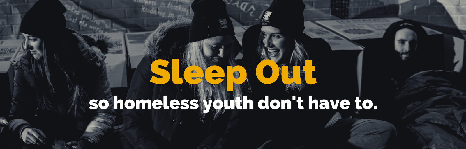 Sleep Out so homeless youth don't have to.