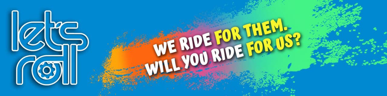 We ride for them. Will you ride for us?