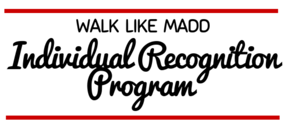 Walk Like MADD 2020 Individual Recognition Incentive Program